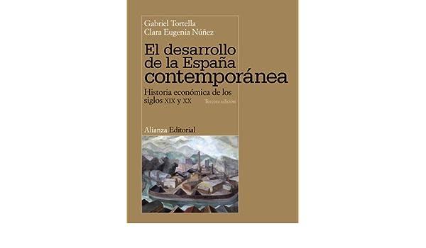 El desarrollo de la España contemporánea / The development of ...