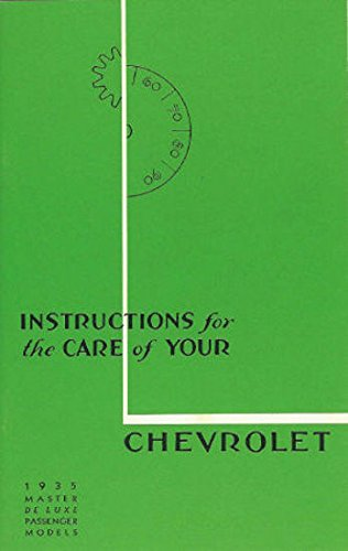 """Download 1935 CHEVROLET FACTORY OWNERS INSTRUCTION & OPERATING MANUAL - USERS GUIDE - INCLUDES; all 1935 Chevrolet Series ED & EA (cars with """"knee action"""") Master Passenger Models. pdf epub"""