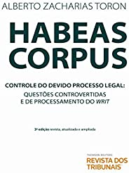 Habeas Corpus 3º Edição