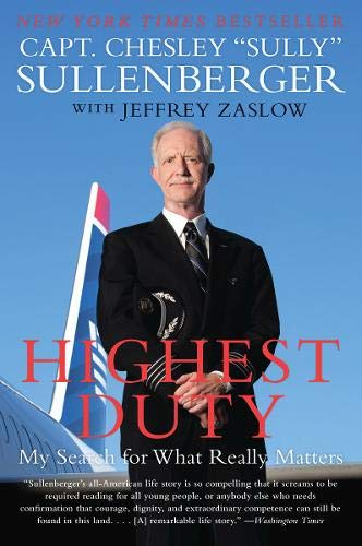 Highest Duty by Chesley B. Sullenberger and Jeffrey Zaslow
