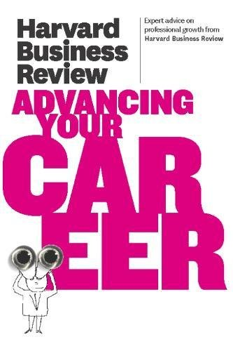 Harvard Business Review on Advancing Your Career (Harvard Business Review Paperback Series) PDF