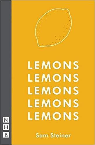 Lemons Lemons Lemons Lemons Lemons (NHB Modern Plays