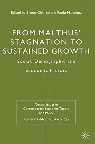 From Malthus' Stagnation to Sustained Growth: Social, Demographic and Economic Factors (Central Issues in Contemporary Economic Theory and Policy)