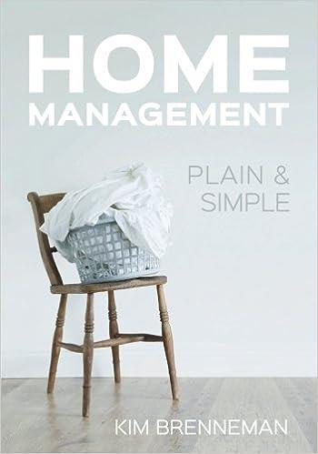 Home Management: Plain and Simple: Kim Brenneman: 9780998610108: Amazon.com: Books