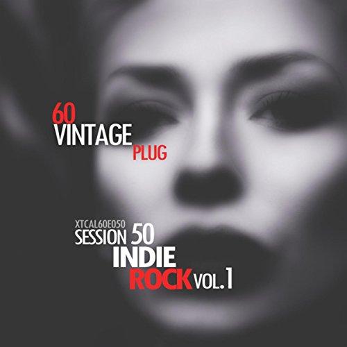 Vintage Plug 60: Session 50 - Indie Rock, Vol. - Vintage Indie