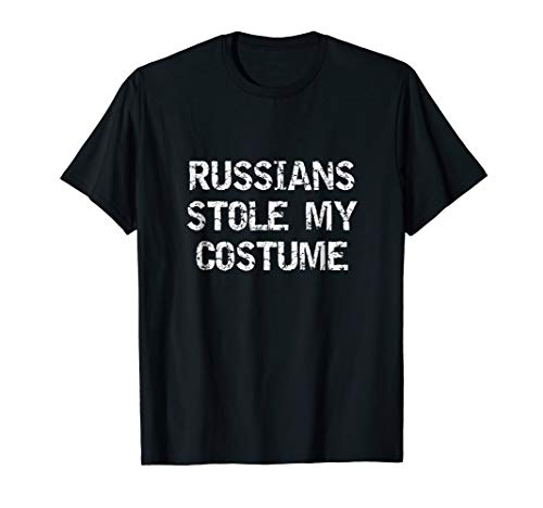Russians Stole My Costume Funny Halloween Tee Shirt T-Shirt