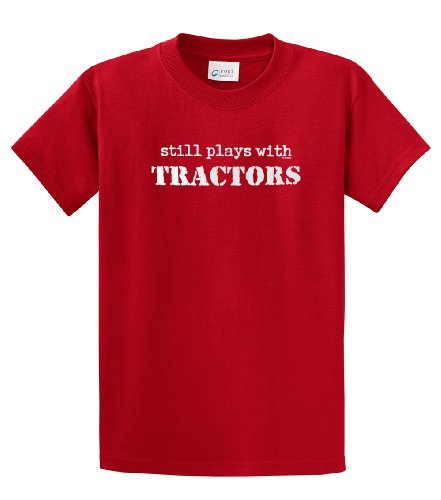 Still Plays with Tractors T-Shirt Funny-Red-Large ()