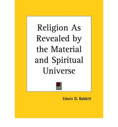 Religion as Revealed by the Material (Paperback) - Common ebook