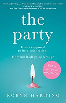 The Party: A Novel by [Harding, Robyn]