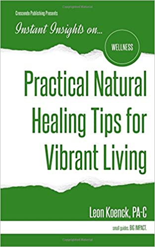 Practical Natural Healing Tips for Vibrant Living (Instant Insights)
