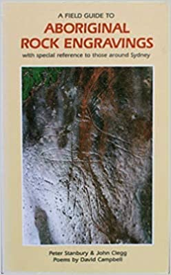 A Field Guide to Aboriginal Rock Engravings: with Special ...