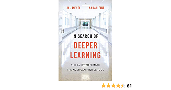 In Search of Deeper Learning: The Quest to Remake the American High School (English Edition)