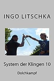 System der Klingen 10: Dolchkampf (German Edition)
