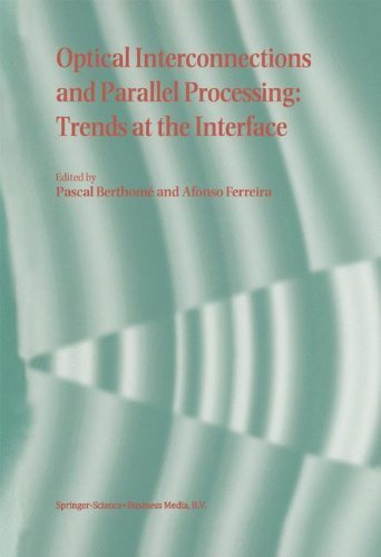 Download Optical Interconnections and Parallel Processing: Trends at the Interface Pdf