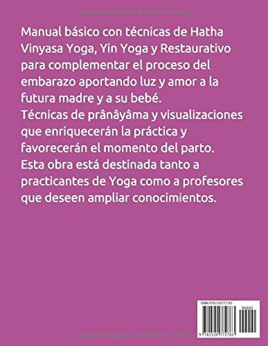 YOGA Y EMBARAZO, LUZ PARA LA VIDA: Prácticas de Yoga ...