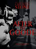 After the Goode: A Jake Roberts Novel
