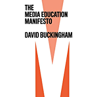 The Media Education Manifesto (English Edition)