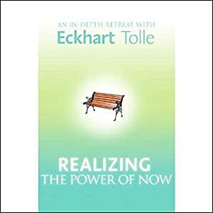 Realizing the Power of Now Audiobook