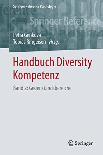 Download Handbuch Diversity Kompetenz: Band 2: Gegenstandsbereiche (Springer Reference Psychologie) (German Edition) pdf