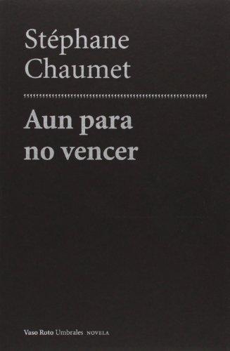 aun-para-no-vencer-spanish-edition