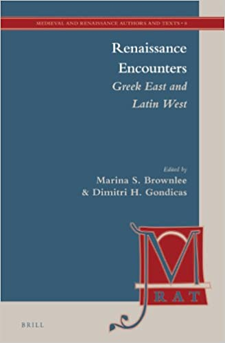 Renaissance Encounters (Medieval and Renaissance Authors and Texts)