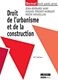 Droit de l'urbanisme et de la construction,10ème Ed.