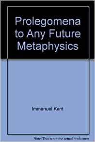 Kant prolegomena to any future metaphysics pdf