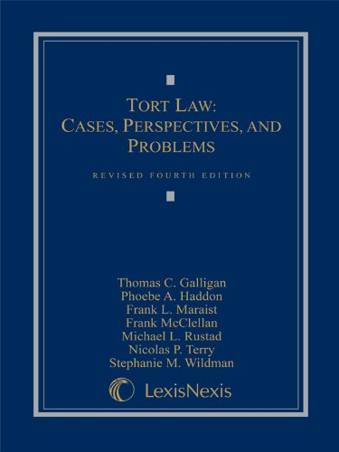 Tort Law: Cases, Perspectives, and Problems, 4th Edition