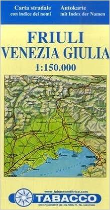 Cartina Friuli Venezia Giulia.Amazon It Carta Stradale Friuli Venezia Giulia 1 150 000 Tabacco Libri