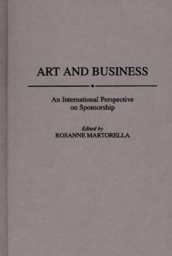 Download Art and Business: An International Perspective on Sponsorship Pdf