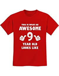 307f1aab TeeStars - This is What an Awesome 9 Year Old Looks Like Youth Kids T-