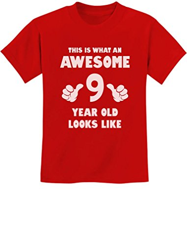 TeeStars - This is What an Awesome 9 Year Old Looks Like Youth Kids T-Shirt Small Red (Looks Like T-shirt)