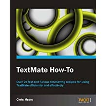 [(TextMate How-to * * )] [Author: Christopher J. Mears] [Oct-2012]
