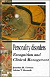img - for Personality Disorders: Recognition and Clinical Management by Jonathan H. Dowson (1995-11-23) book / textbook / text book