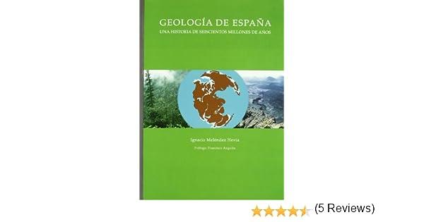 Geologia de España: Una Historia de Seiscientos Millones de Años ...