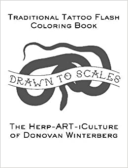 Amazon Drawn To Scales Traditional Tattoo Flash Coloring Book 9781387435326 Donovan Winterberg Books