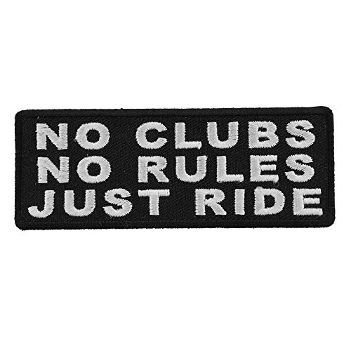 No Clubs No Rules Just Ride Patch - 4x1.5 inch