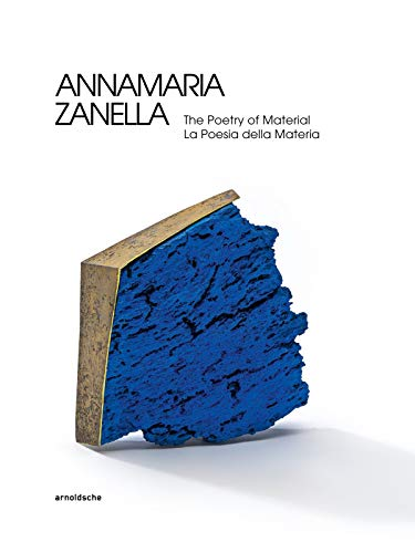 Annamaria Zanella: The Poetry of Material / La Poesia for sale  Delivered anywhere in USA