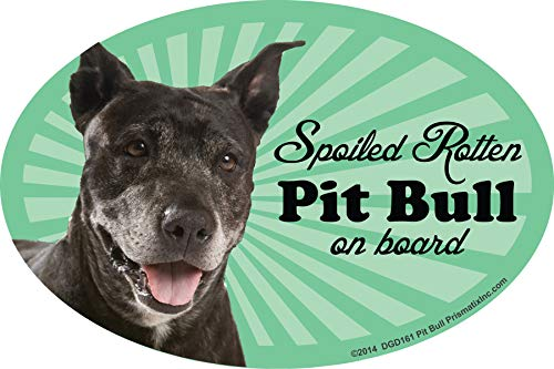 Prismatix Decal Pit Bull Car Magnets: Spoiled Rotten Pit Bull - Oval 6