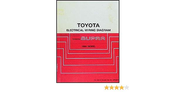 1989 Toyota Supra Wiring Diagram Manual Original Toyota Amazon Com Books