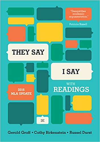 Amazon they say i say the moves that matter in academic amazon they say i say the moves that matter in academic writing with 2016 mla update and readings third edition 9780393617443 gerald graff fandeluxe Gallery