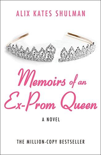 memoirs of an ex prom queen