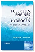 Fuel Cells, Engines and Hydrogen: An Exergy Approach