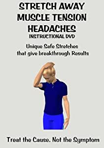Stretch Away Muscle Tension Headaches