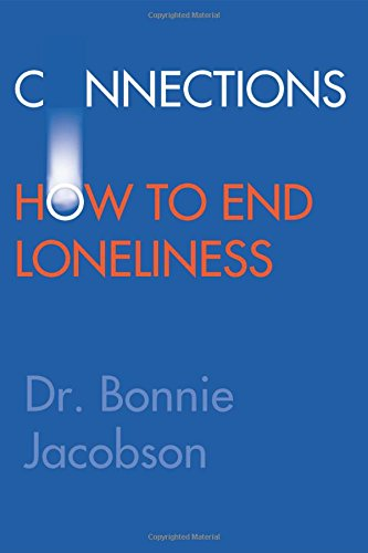 Download Connections: How to End Loneliness pdf epub
