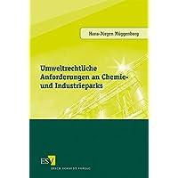 Umweltrechtliche Anforderungen an Chemie- und Industrieparks