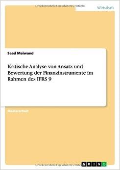 Book Kritische Analyse Von Ansatz Und Bewertung Der Finanzinstrumente Im Rahmen Des Ifrs 9