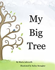 My Big Tree: A concept book on finding the perfect place to call home (concept for early readers)