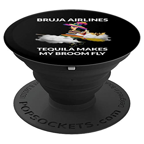 Bruja Airlines Tequila Makes My Broom Fly popsocket