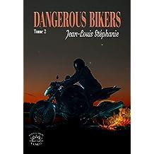 Dangerous Bikers: Tome 2 (Vénus)